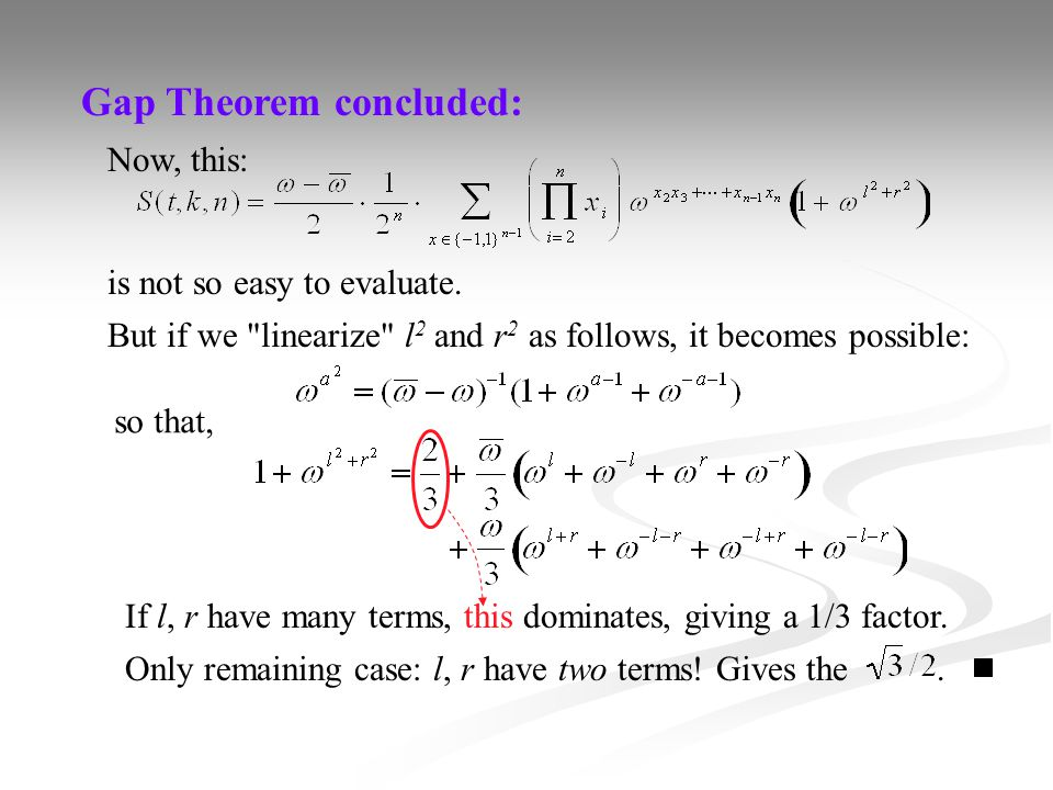 Gap Theorem concluded: Now, this: is not so easy to evaluate. But if we