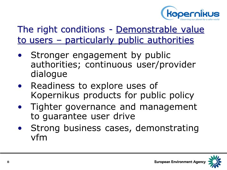 9 The right conditions – issues to be tackled include…….