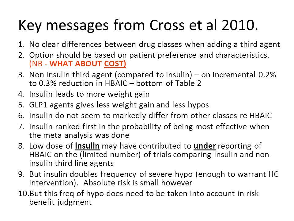 Key messages from Cross et al 2010.
