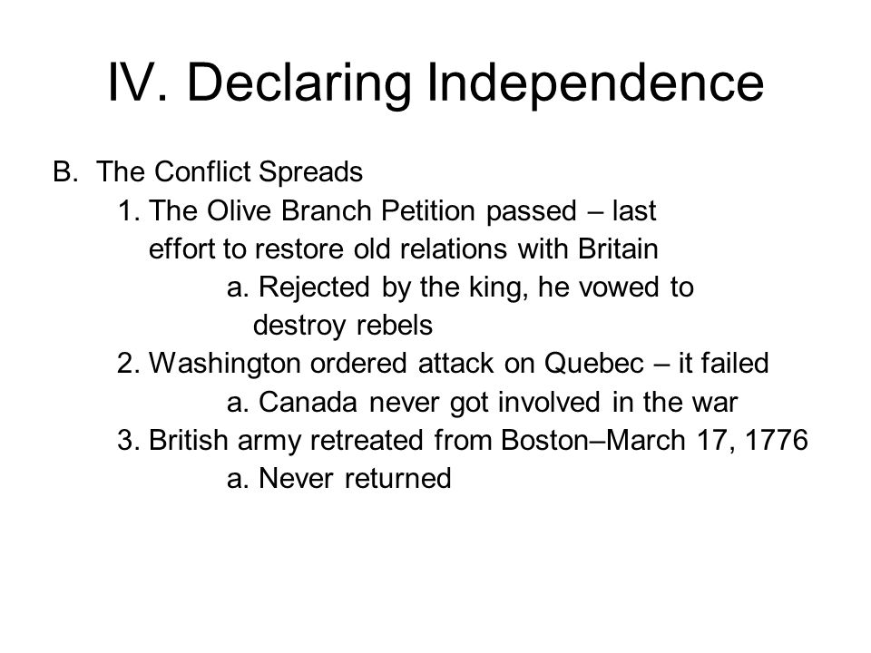 IV. Declaring Independence B. The Conflict Spreads 1.