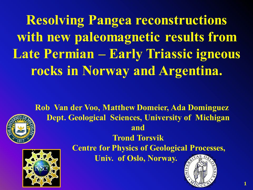 Resolving Pangea reconstructions with new paleomagnetic results from Late Permian – Early Triassic igneous rocks in Norway and Argentina.
