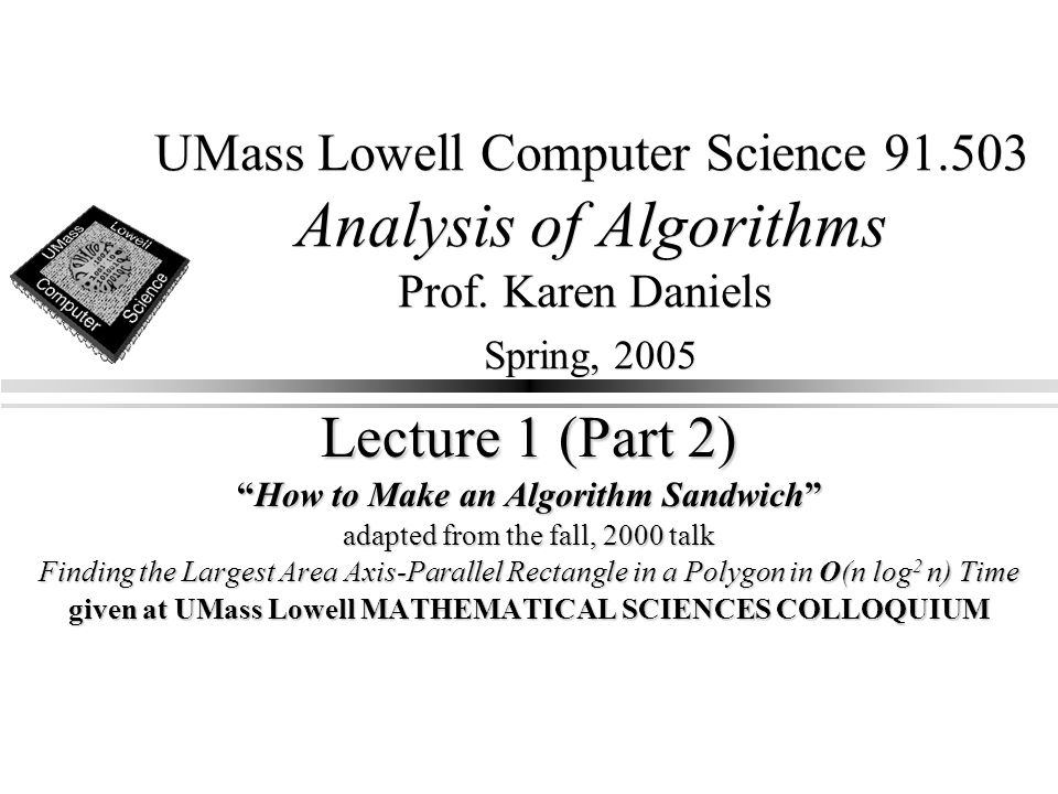 UMass Lowell Computer Science 91.503 Analysis of Algorithms Prof.