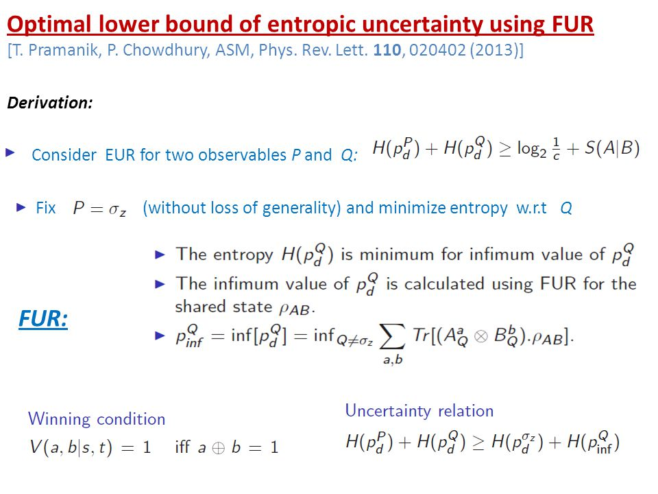 Optimal lower bound of entropic uncertainty using FUR [T.
