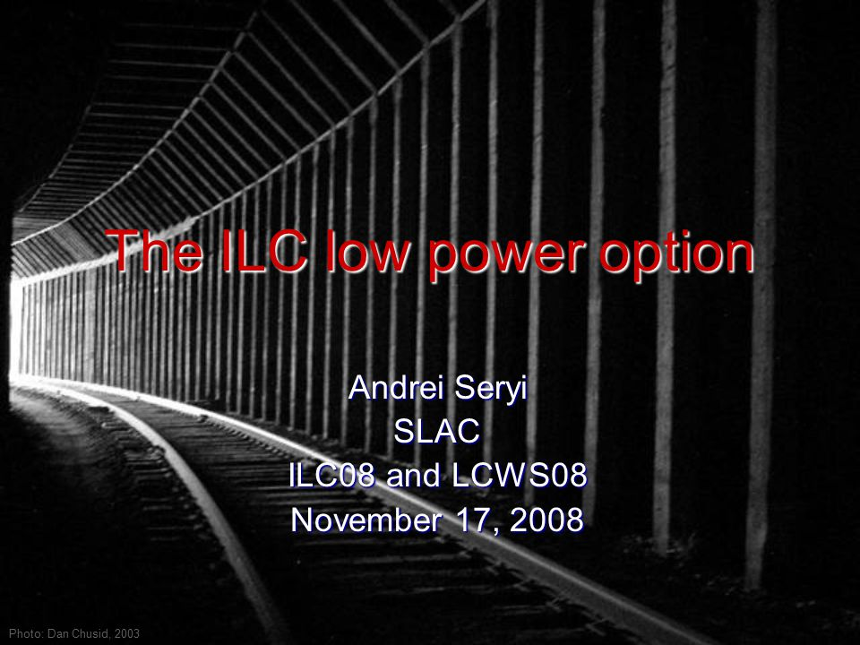 ILC Low P, Andrei Seryi, November 17, 2008 2 Low P option in RDR The RDR low power option may be a machine cost saving set but it is not a favorite set for detectors: The RDR low power option may be a machine cost saving set but it is not a favorite set for detectors: Improved Low P may require tighter IP focusing, and use of travelling focus [V.Balakin, 1990] Improved Low P may require tighter IP focusing, and use of travelling focus [V.Balakin, 1990]