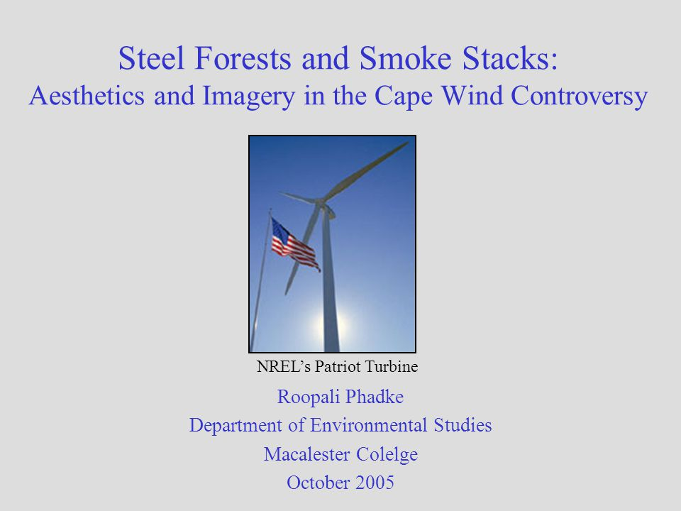 From Windstop website The very essence of the heart and soul of Cape Cod is about to be destroyed forever.