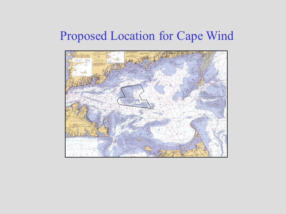 Proposed Location for Cape Wind