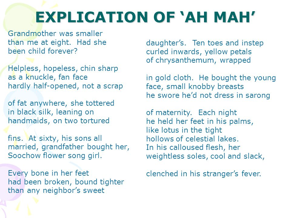 EXPLICATION OF 'AH MAH' Grandmother was smaller than me at eight.