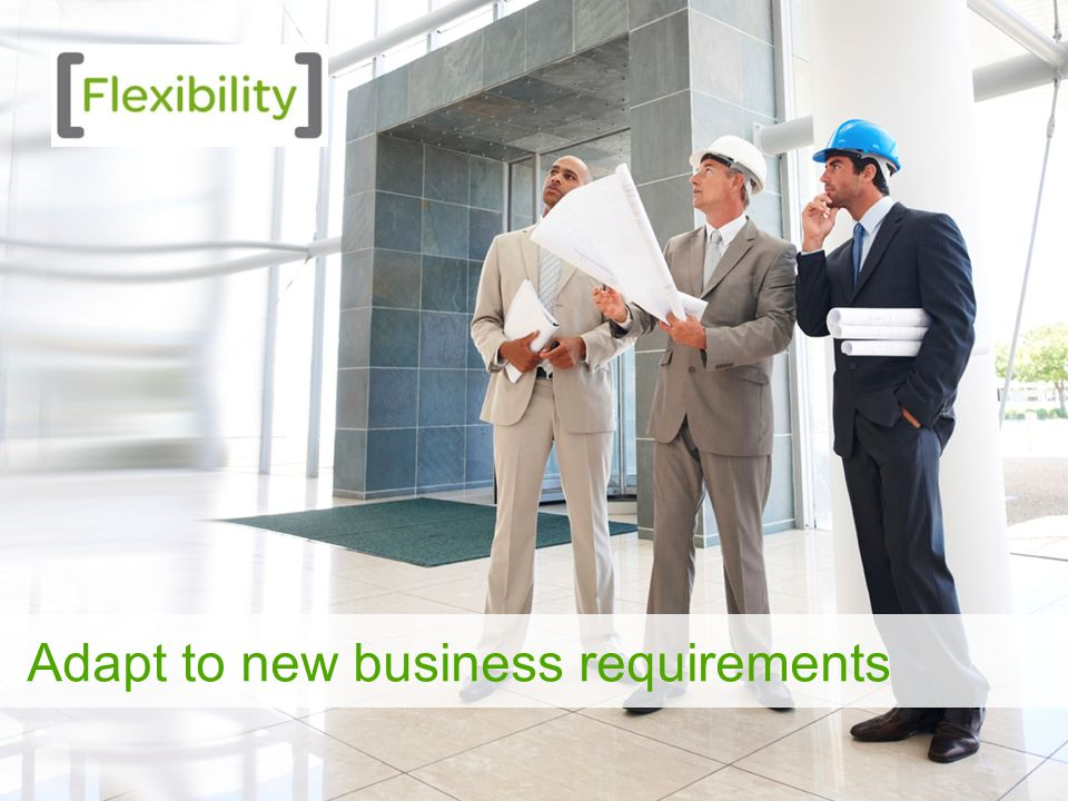 15 Adapt to new business requirements
