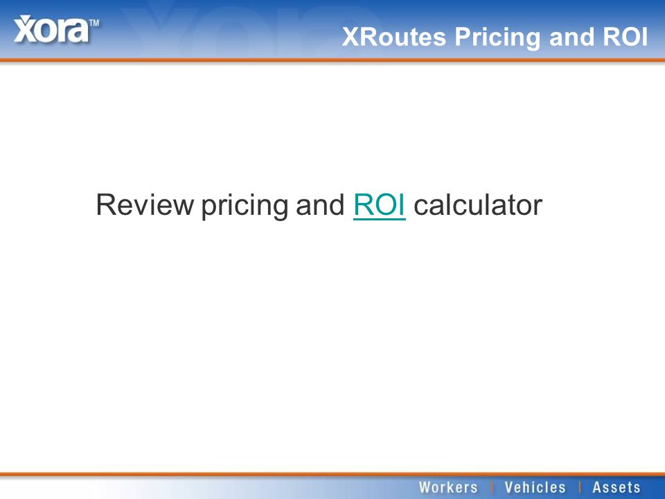 XRoutes Pricing and ROI Review pricing and ROI calculatorROI