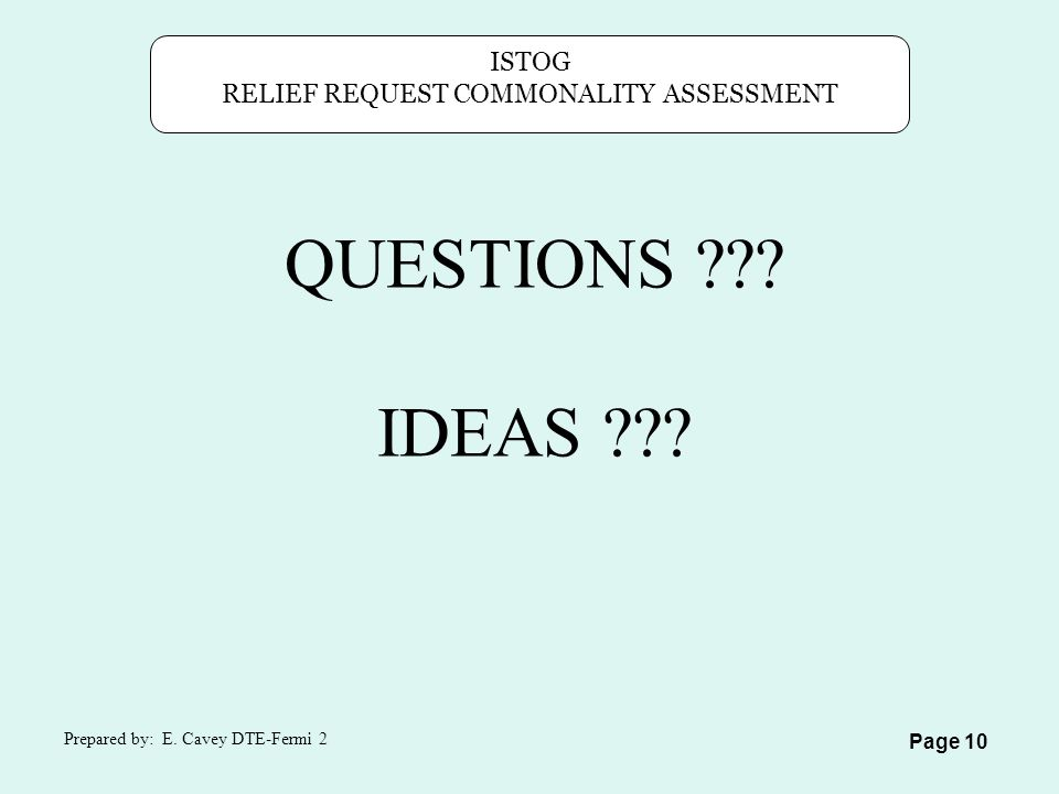 ISTOG RELIEF REQUEST COMMONALITY ASSESSMENT Prepared by: E.