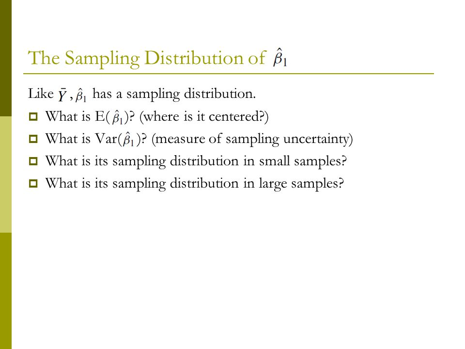 The Sampling Distribution of Like, has a sampling distribution.