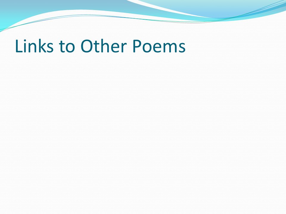 Links to Other Poems