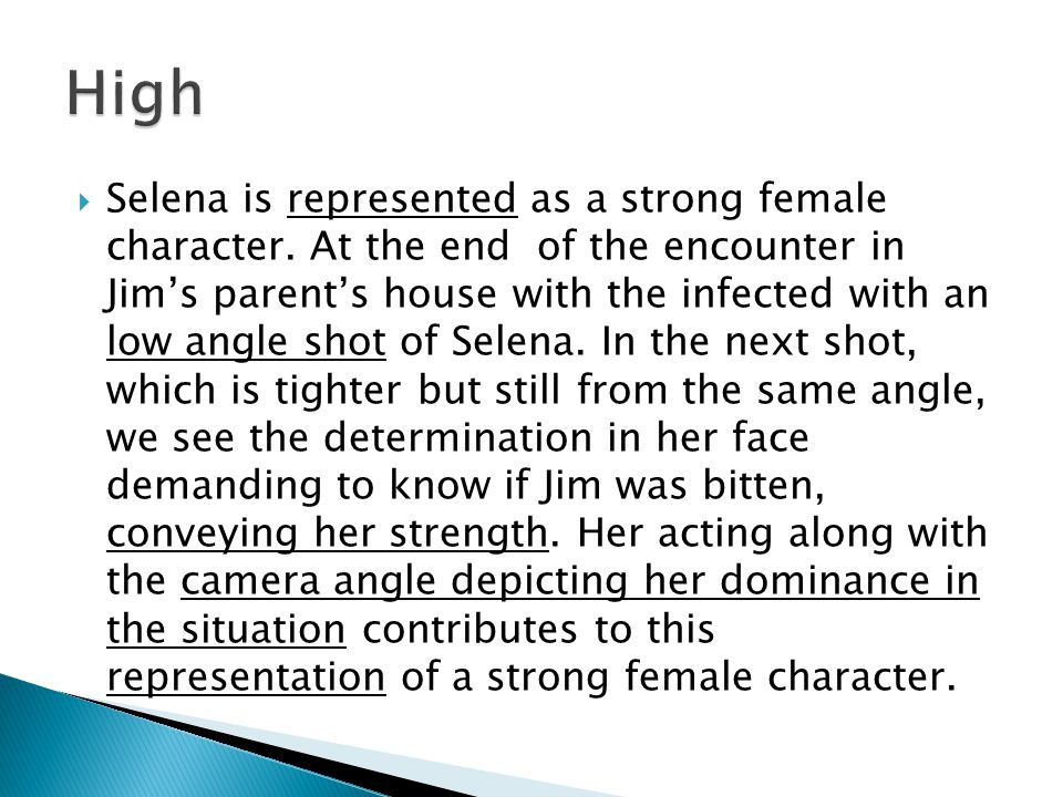  Selena is represented as a strong female character.