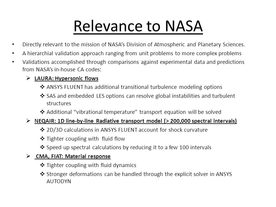 Relevance to NASA Directly relevant to the mission of NASA's Division of Atmospheric and Planetary Sciences.