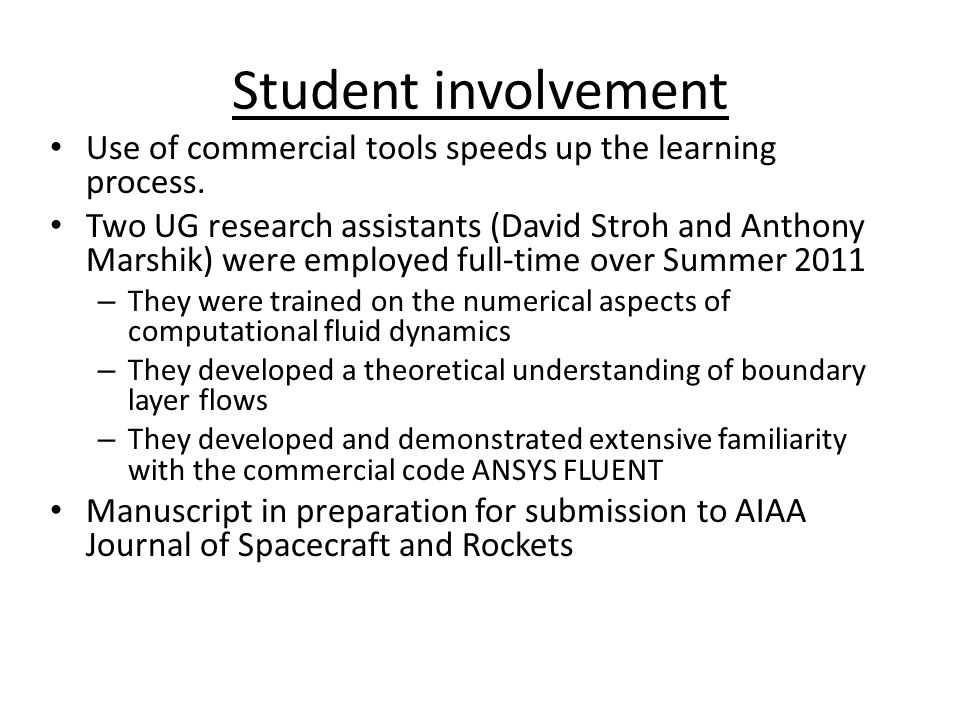Student involvement Use of commercial tools speeds up the learning process.