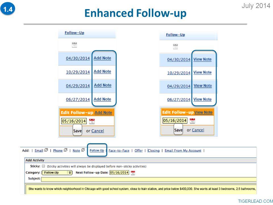 TIGERLEAD.COM Enhanced Follow-up 1.4 July 2014