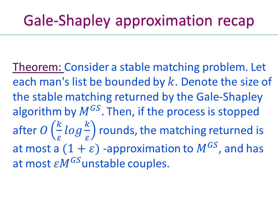 Gale-Shapley approximation recap