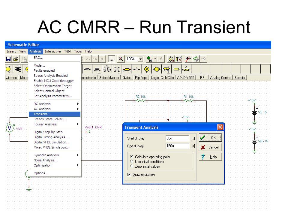 AC CMRR – Run Transient