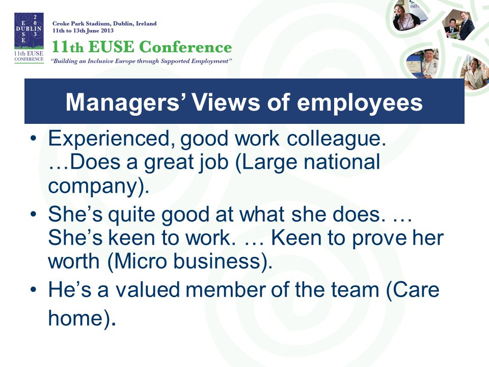 Experienced, good work colleague.…Does a great job (Large national company).