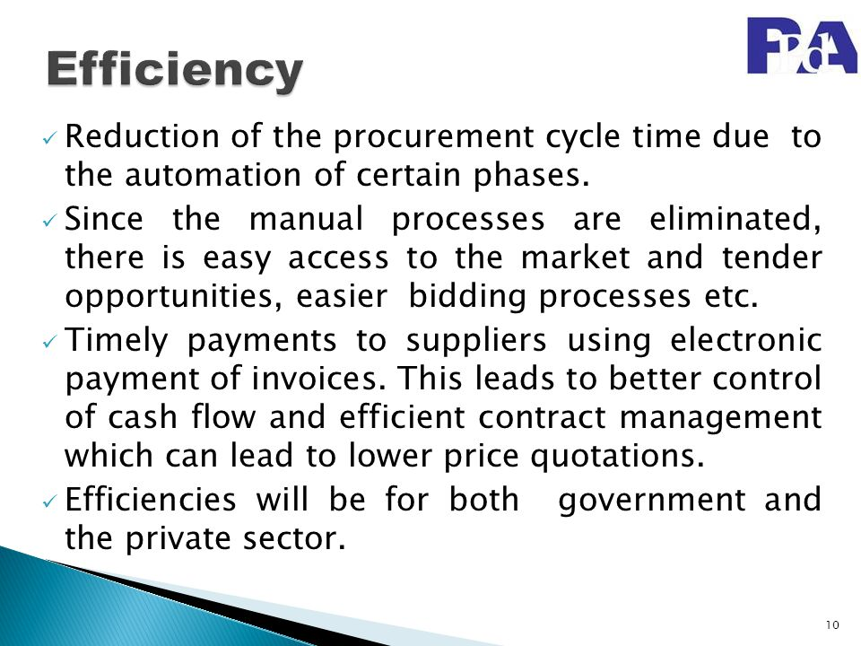 Reduction of the procurement cycle time due to the automation of certain phases. Since the manual processes are eliminated, there is easy access to th