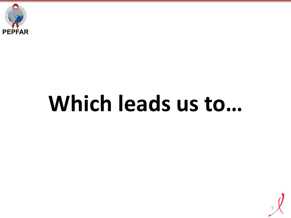 Which leads us to… 9