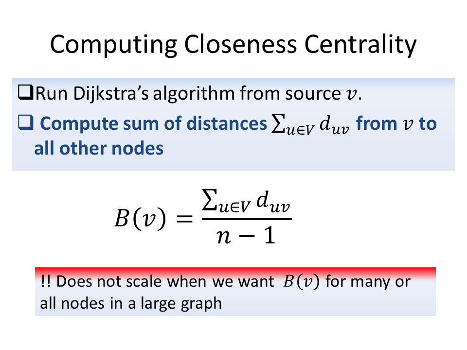 Computing Closeness Centrality