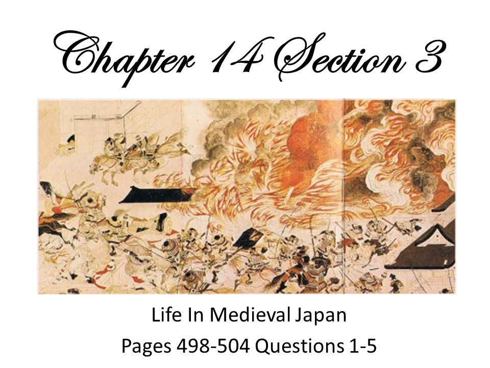 Chapter 14 Section 3 Life In Medieval Japan Pages 498-504 Questions 1-5