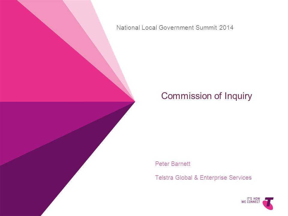 Commission of Inquiry Peter Barnett Telstra Global & Enterprise Services National Local Government Summit 2014