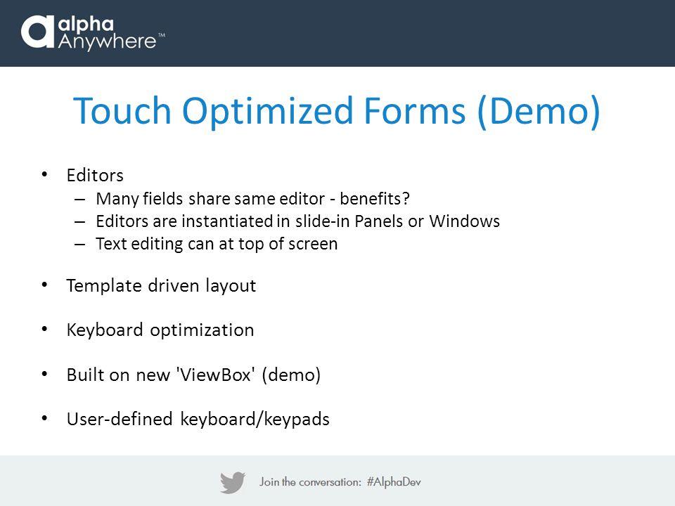 Editors – Many fields share same editor - benefits.