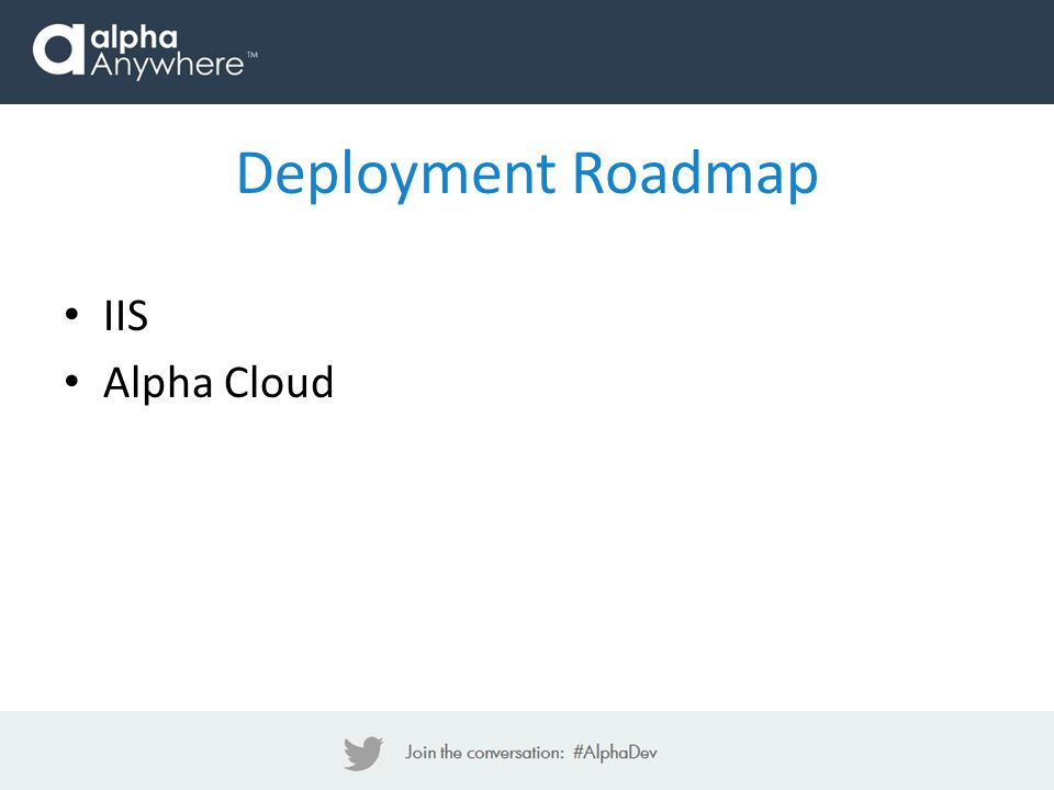 IIS Alpha Cloud Deployment Roadmap