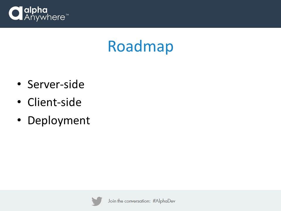 Server-side Client-side Deployment Roadmap