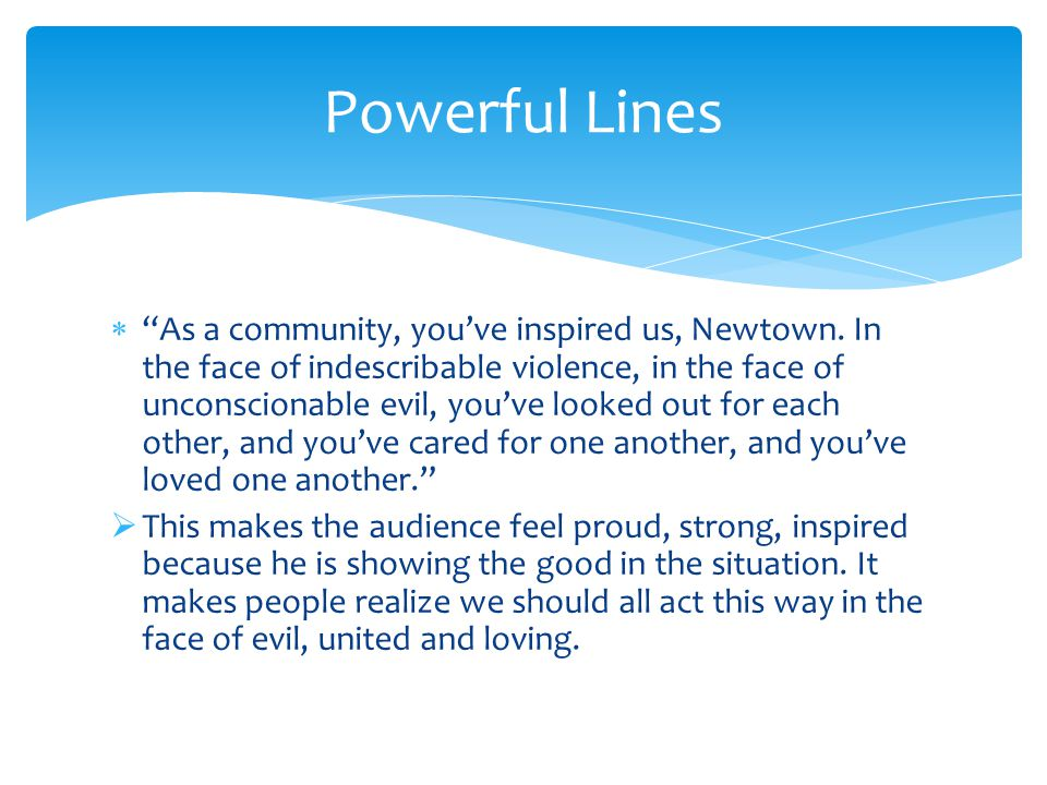 As a community, you've inspired us, Newtown.