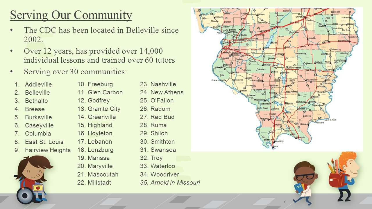 Serving Our Community The CDC has been located in Belleville since 2002.