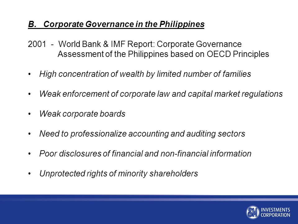 B. Corporate Governance in the Philippines 2001 - World Bank & IMF Report: Corporate Governance Assessment of the Philippines based on OECD Principles