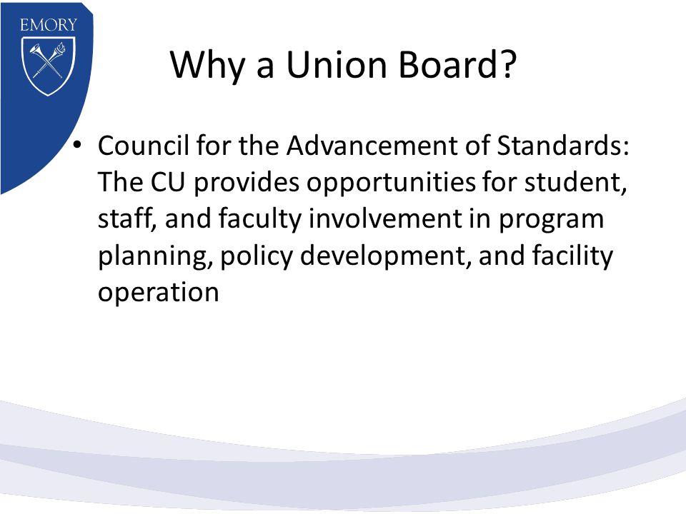 Why a Union Board.