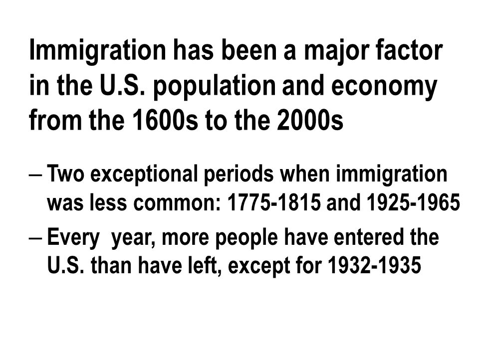 Another part of the pattern: Reverse migration; people leave the U.S.