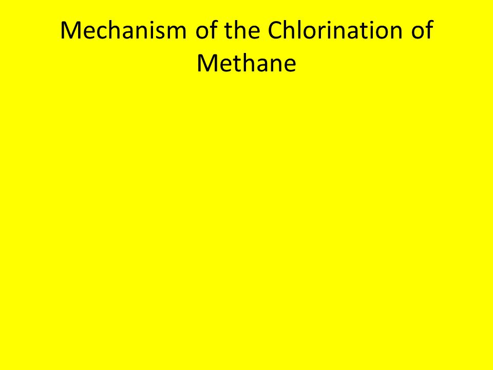 Mechanism of the Chlorination of Methane