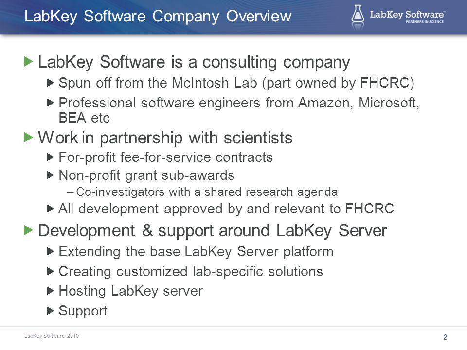 LabKey Software 2010 What Is LabKey Server.