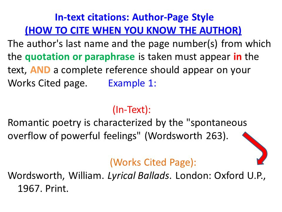 Second way to use Author-Page Style: The author s name may appear either in the sentence itself or in parentheses following the quotation or paraphrase, but the page number(s) should always appear in the parentheses, not in the text of your sentence.