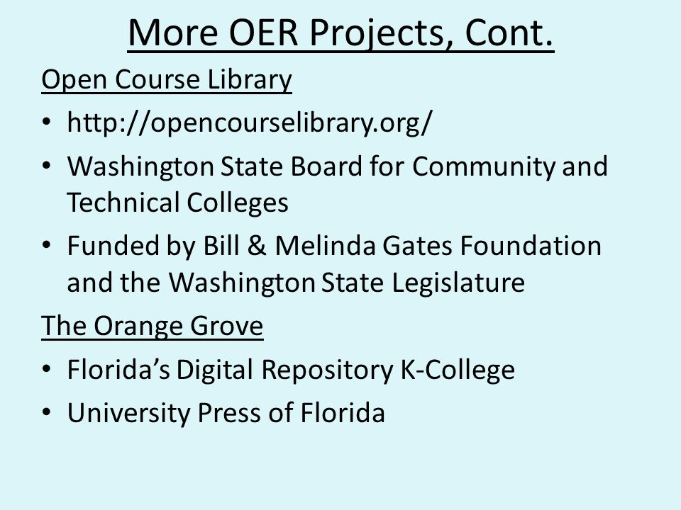 More OER Projects, Cont.