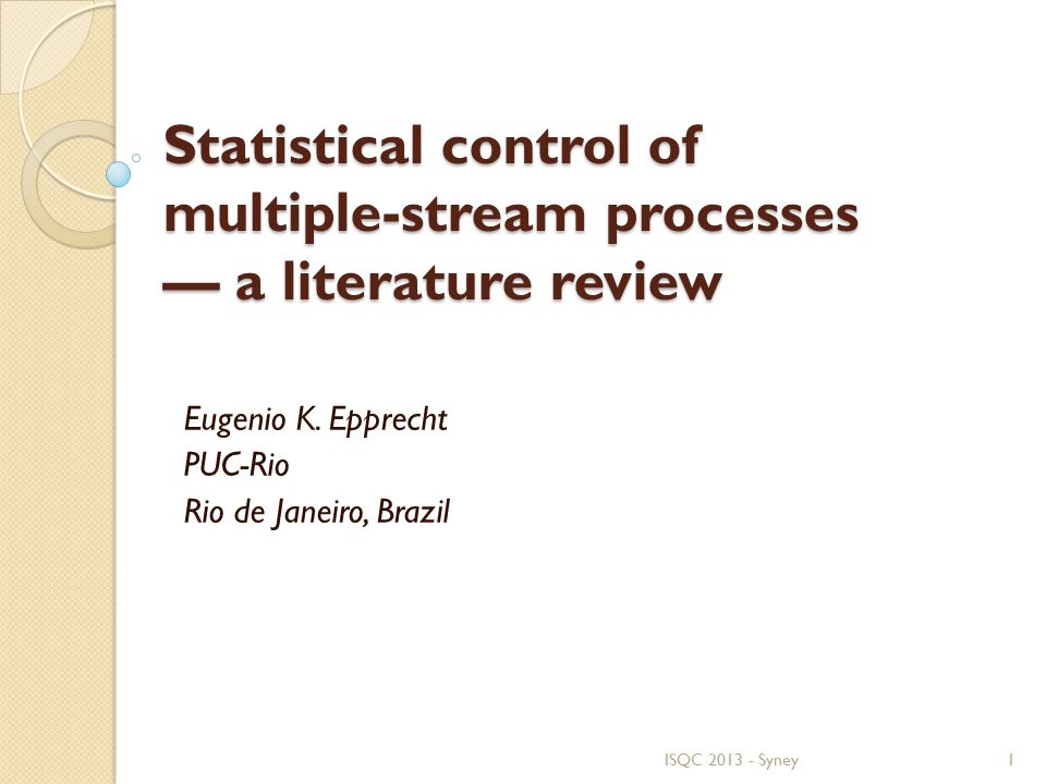 Statistical control of multiple-stream processes — a literature review Eugenio K.