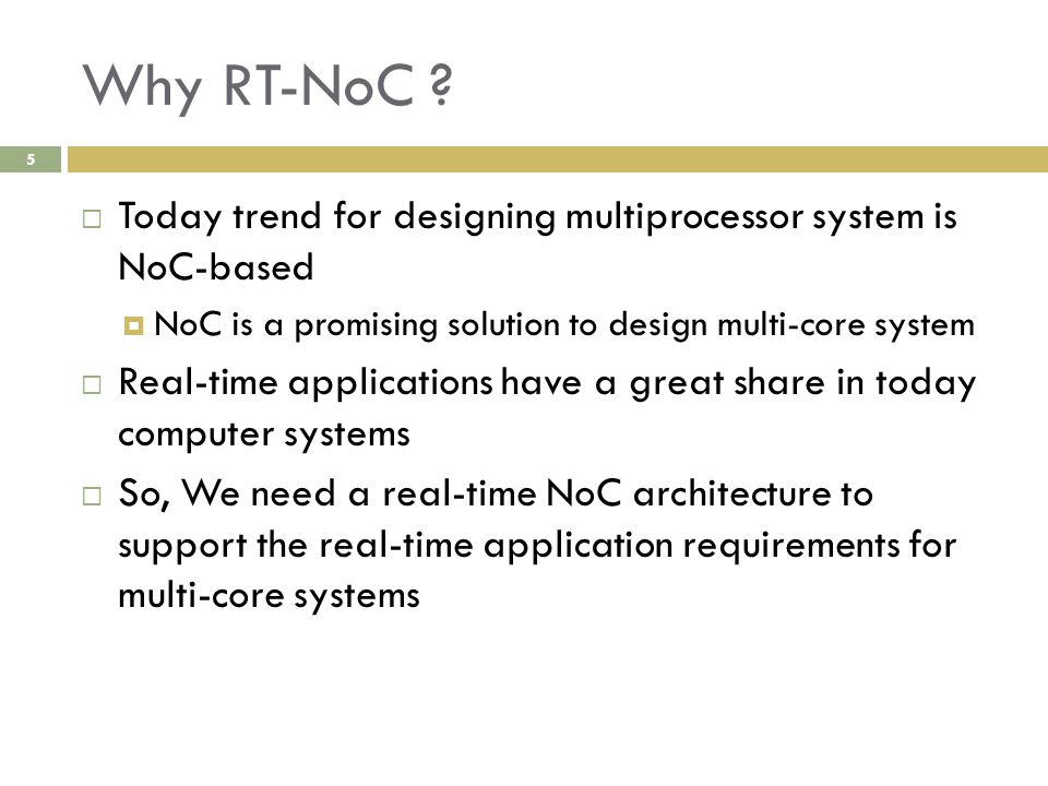 Why RT-NoC .
