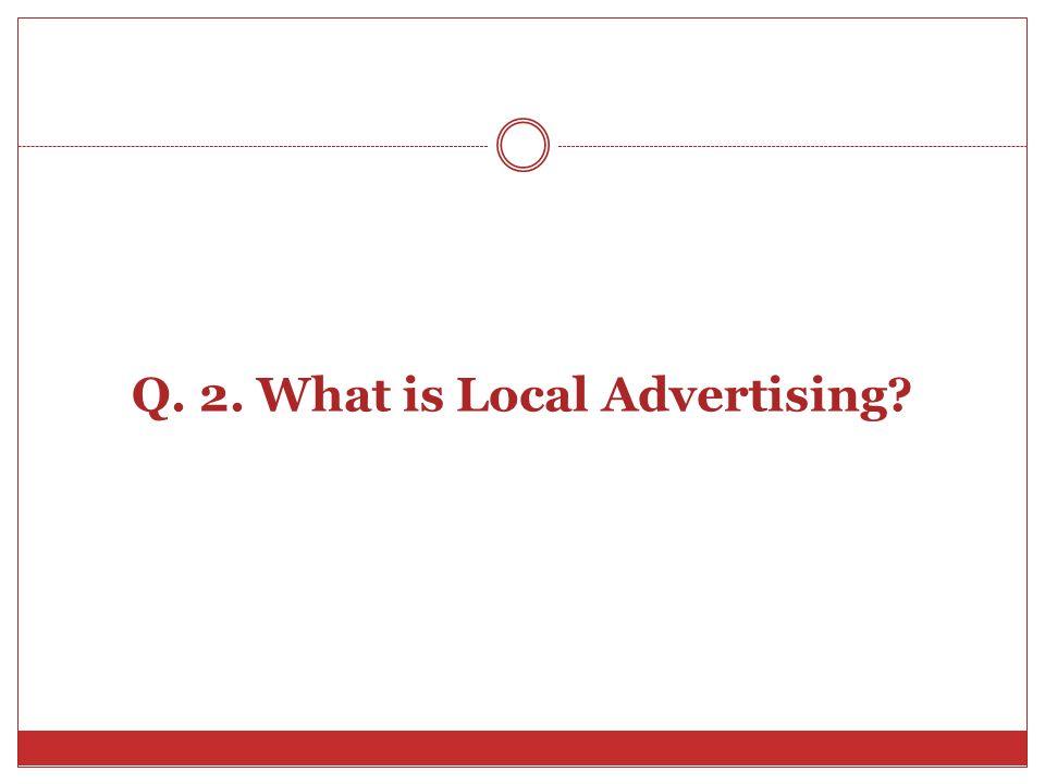 Q. 8. Define an Advertising Agency.