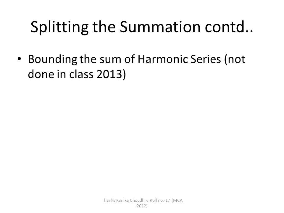 Splitting the Summation contd..