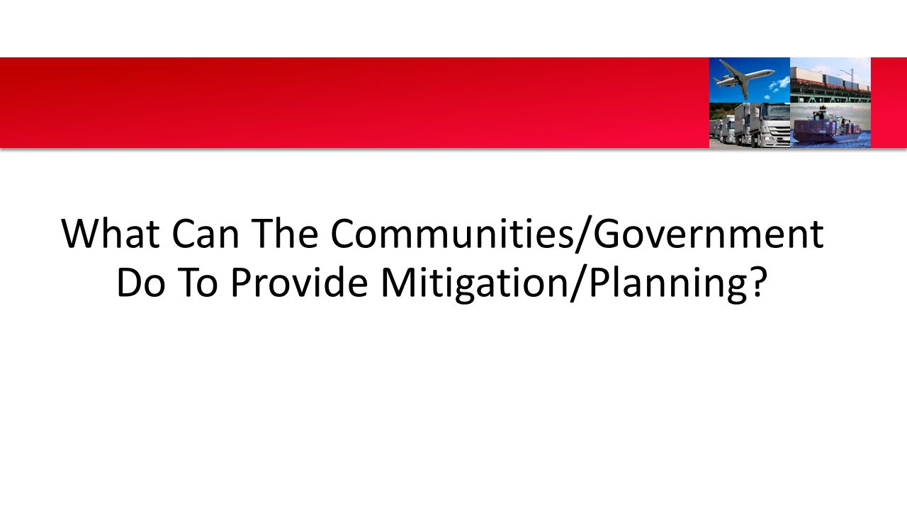 What Can The Communities/Government Do To Provide Mitigation/Planning