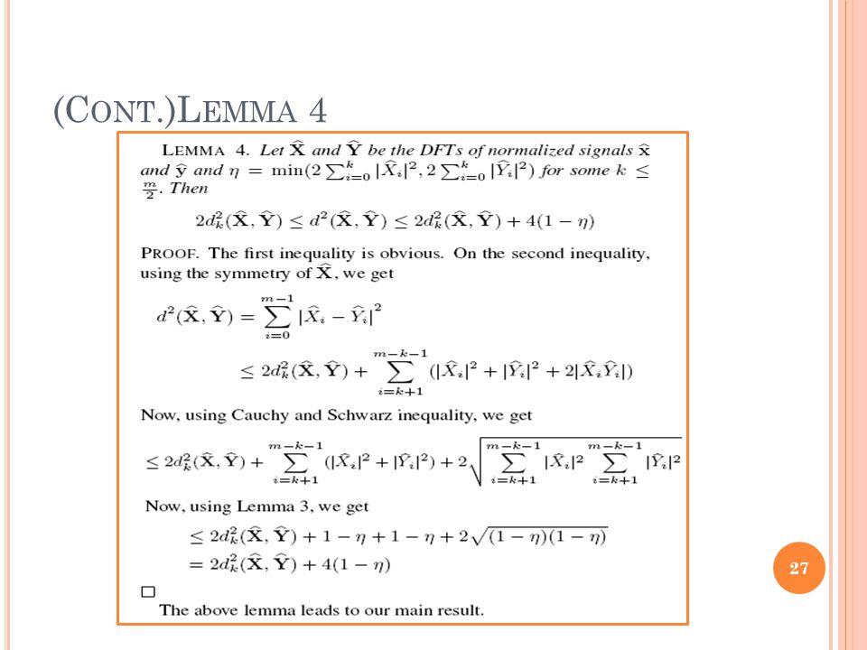 (C ONT.)L EMMA 4 27