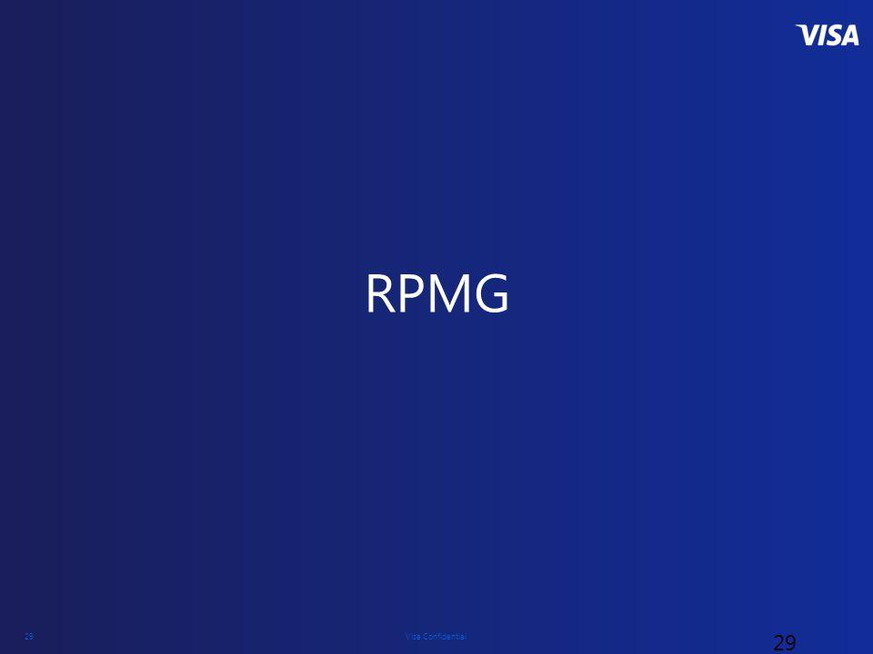 Visa Confidential 29 RPMG 29