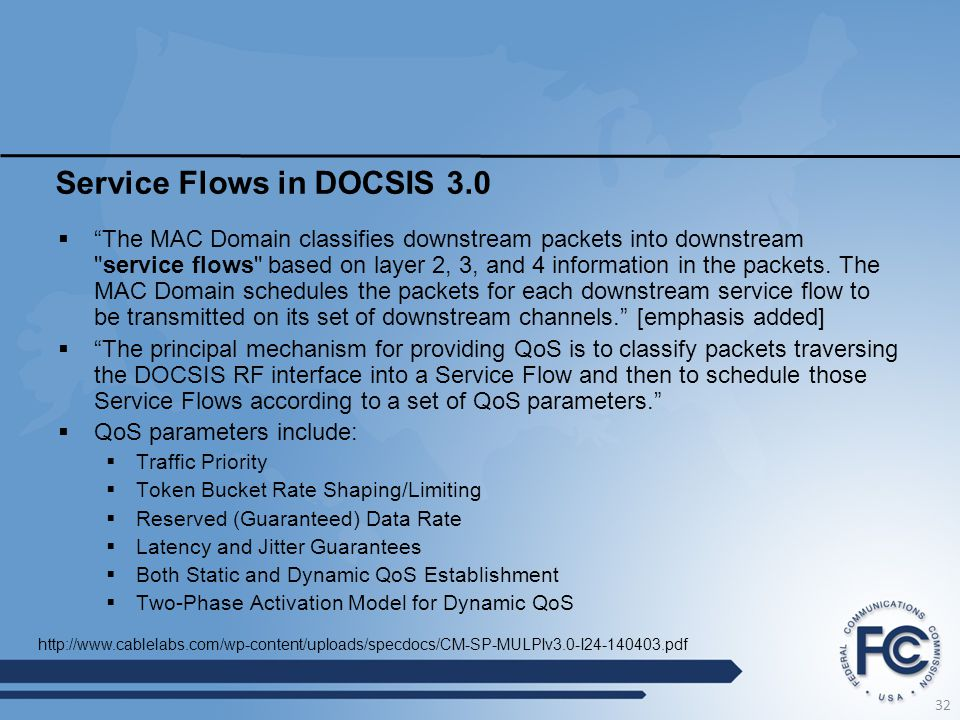 "Service Flows in DOCSIS 3.0  ""The MAC Domain classifies downstream packets into downstream"