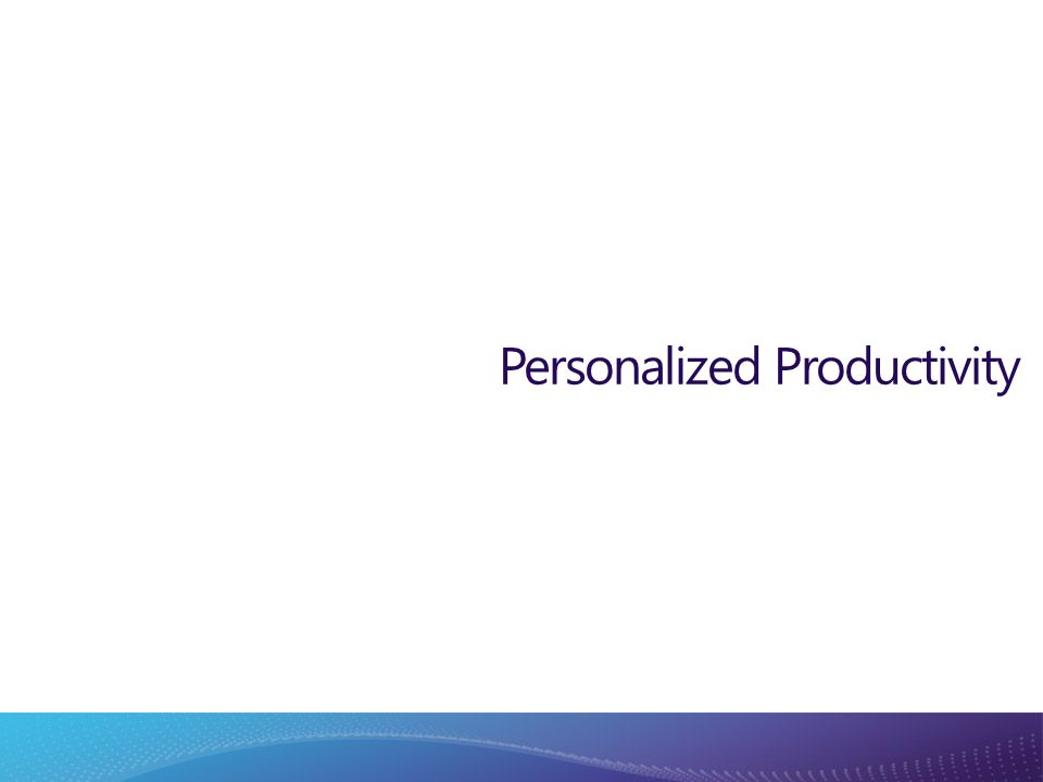 Personalized Productivity