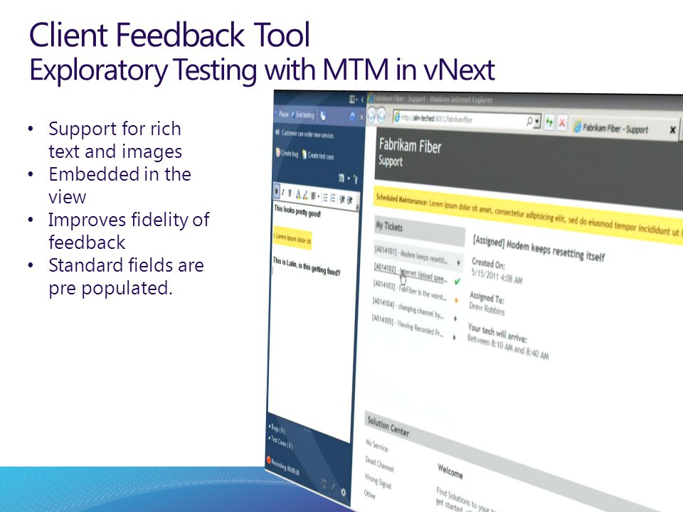 Support for rich text and images Embedded in the view Improves fidelity of feedback Standard fields are pre populated. Client Feedback Tool Explorator